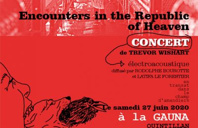 CONCERT : Encounters in the Republic of Heaven